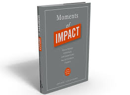 Review: Moments of Impact – How to Design Strategic